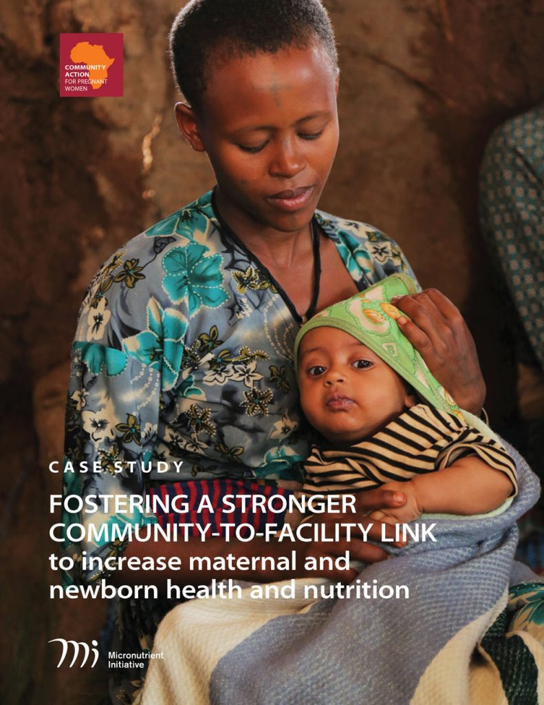Case Study: Community Actionfor Pregnant Women and Newborn